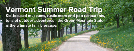 Vermont Summer Road Trips