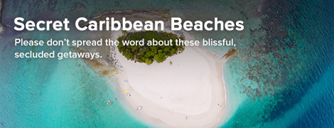Secret Caribbean Beaches