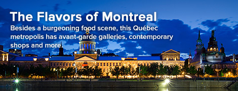 The Flavors of Montreal